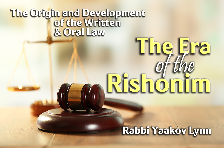 Photo of The Era of the Rishonim