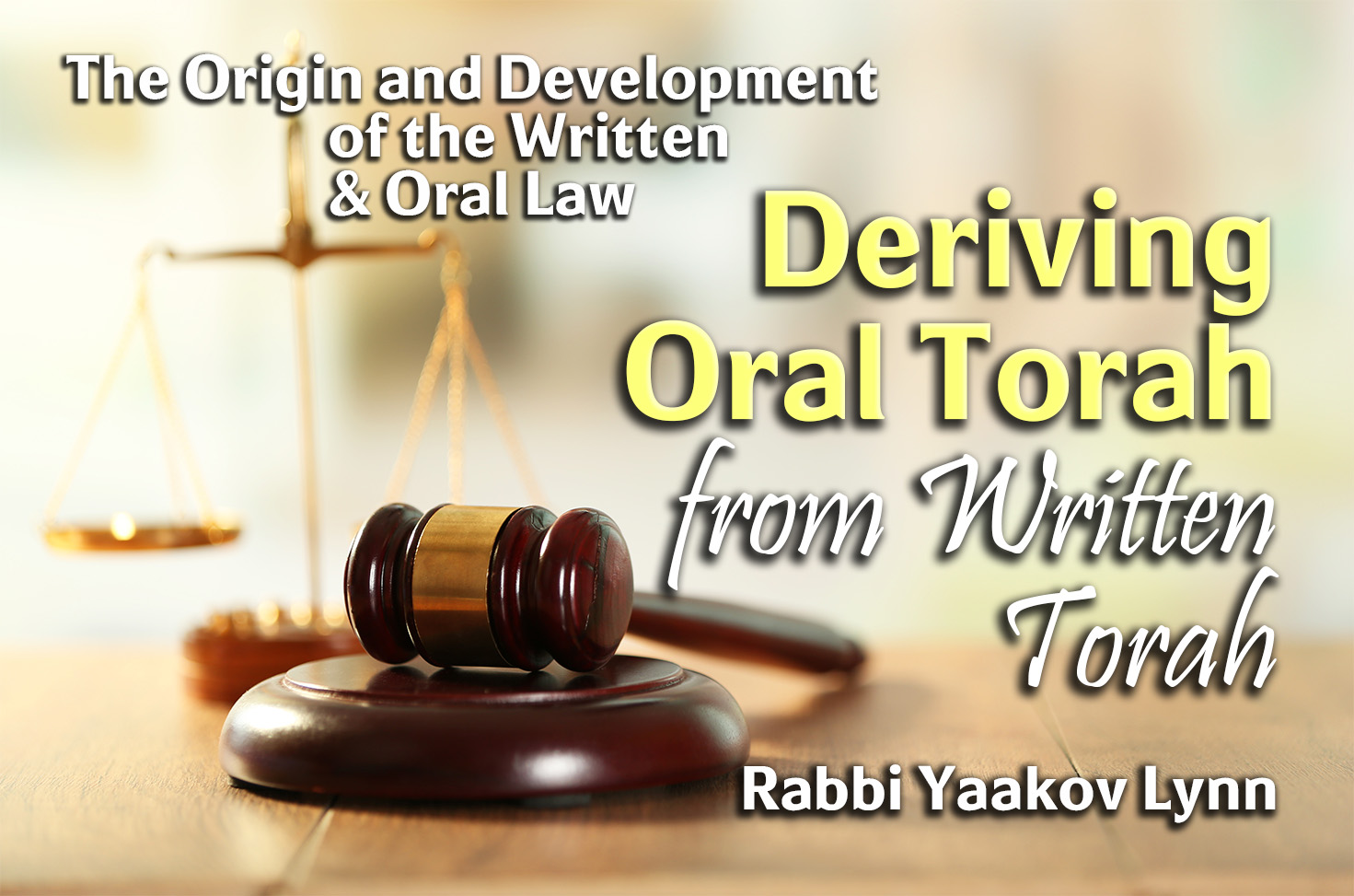 Photo of Deriving Oral Torah from Written Torah