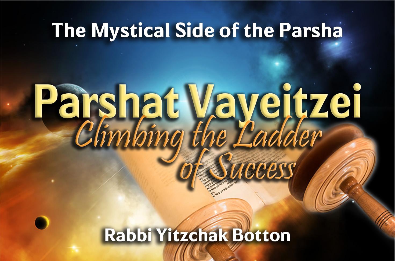 Photo of Parshat Vayeitzei – Climbing the Ladder of Success