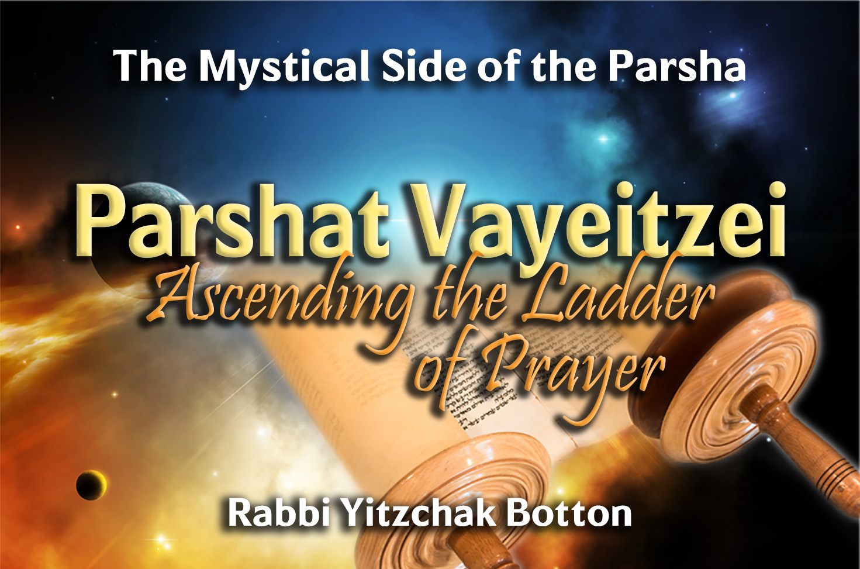 Photo of Parshat Vayeitzei – Ascending the Ladder of Prayer