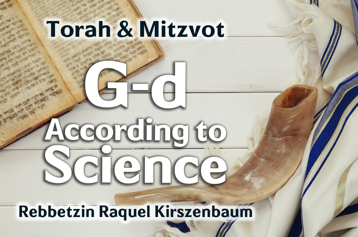 Photo of G-d According to Science