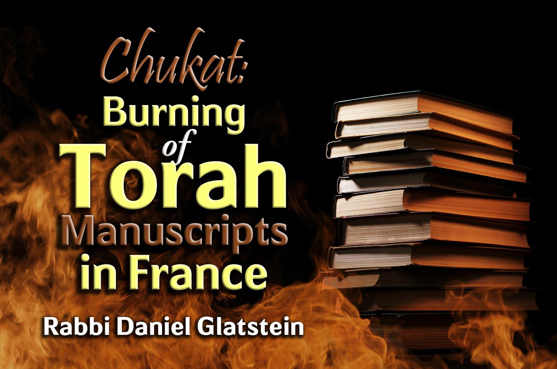 Photo of Chukat – Burning of Torah Manuscripts in France