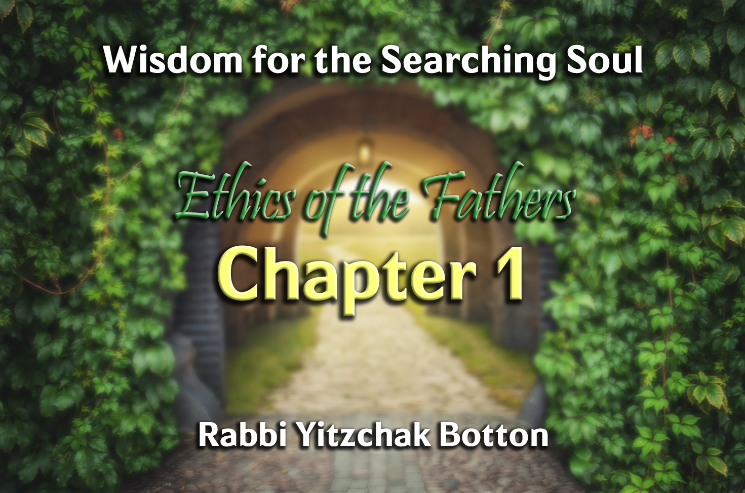 Photo of Ethics of the Fathers – Chapter 1