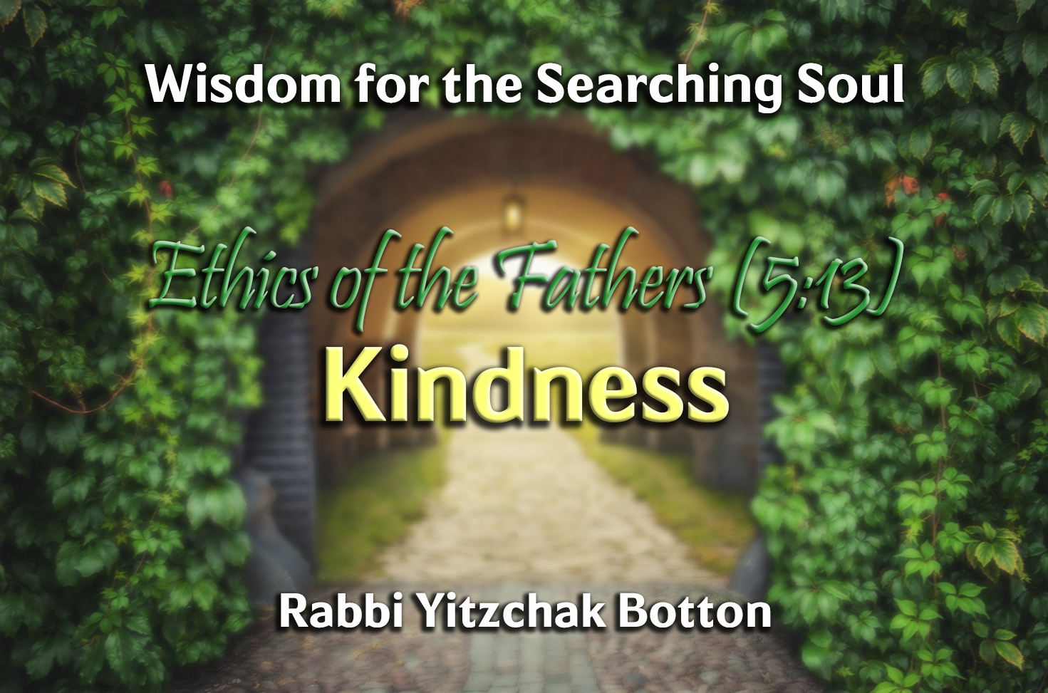 Photo of Kindness – Ethics of the Fathers (5:13)