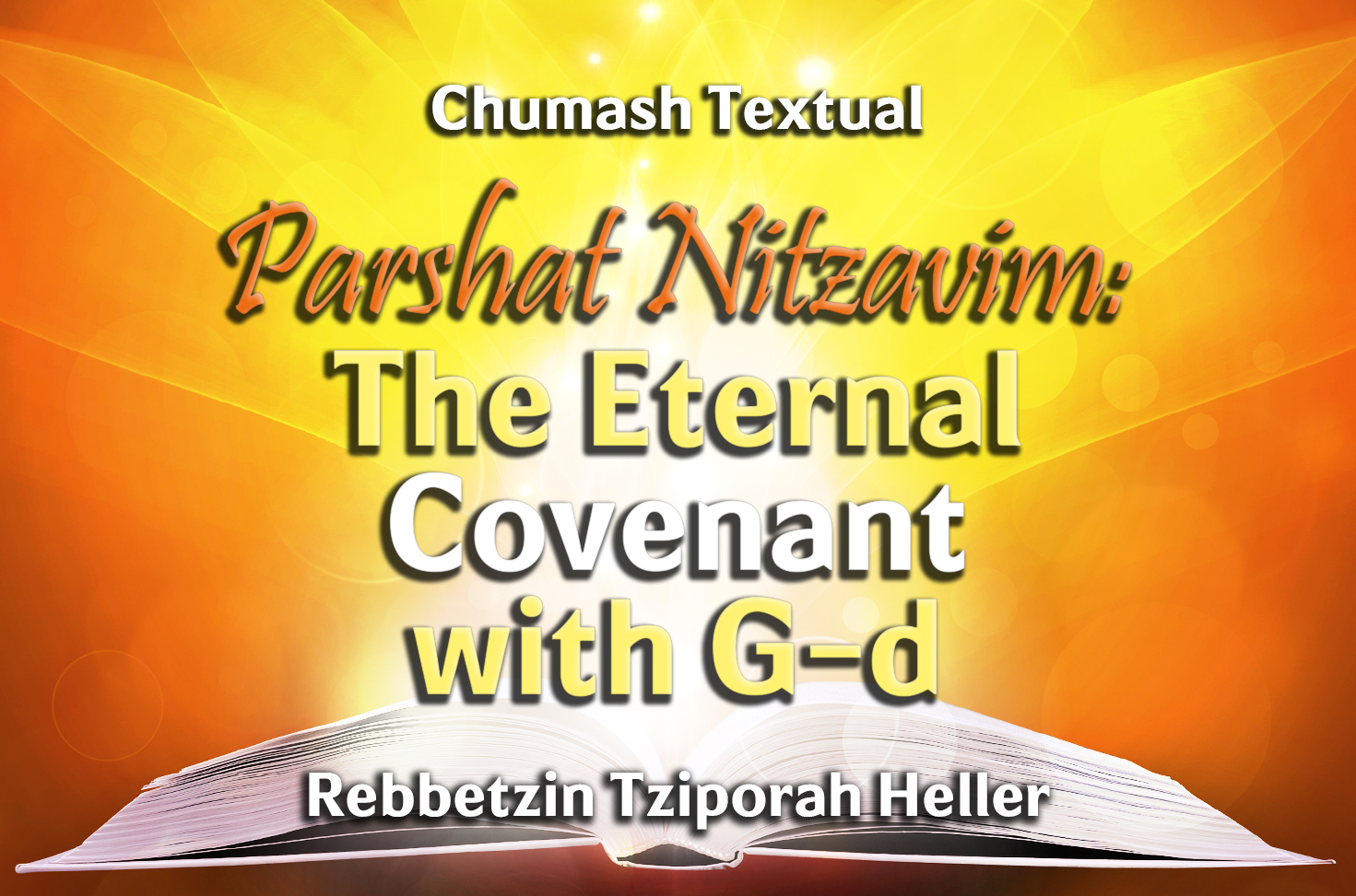 Photo of Parshat Nitzavim – The Eternal Covenant with G-d
