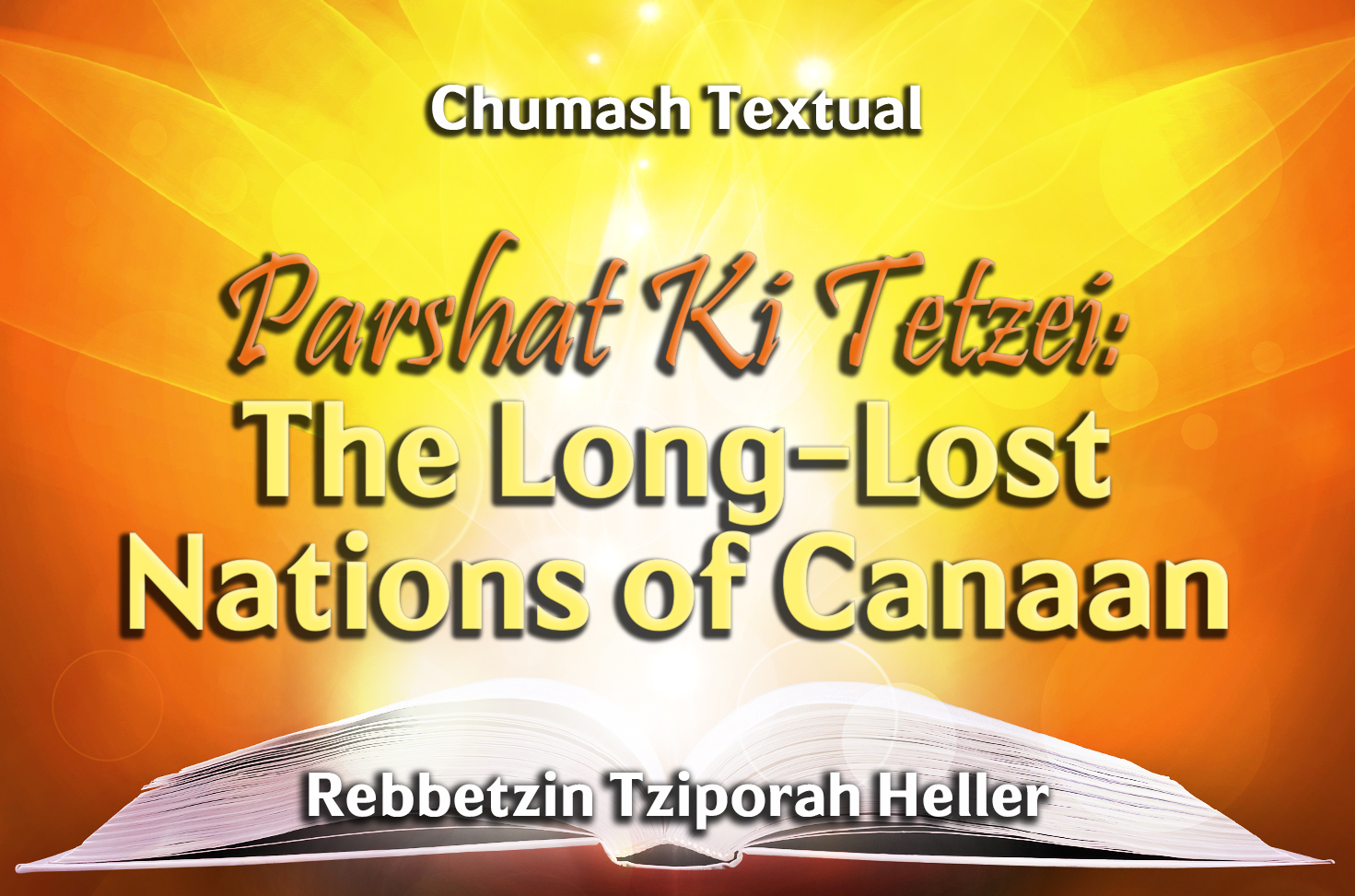 Photo of Parshat Ki Tetzei – The Long-Lost Nations of Canaan