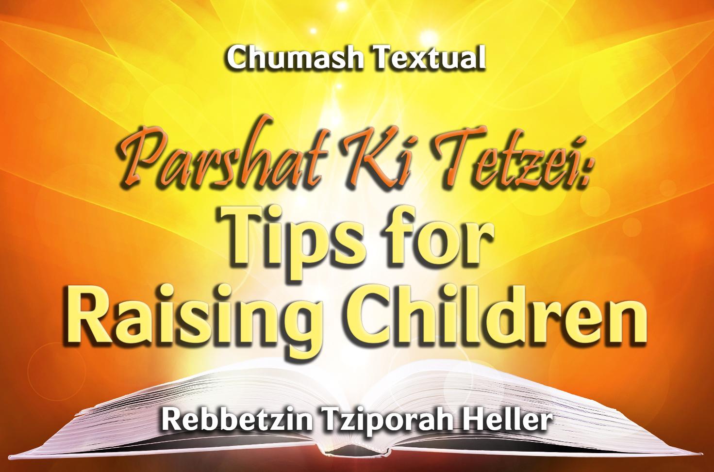 Photo of Parshat Ki Tetzei – Tips for Raising Children