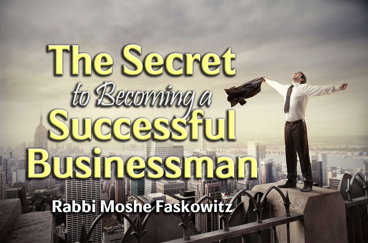 Photo of The Secret to Becoming a Successful Businessman