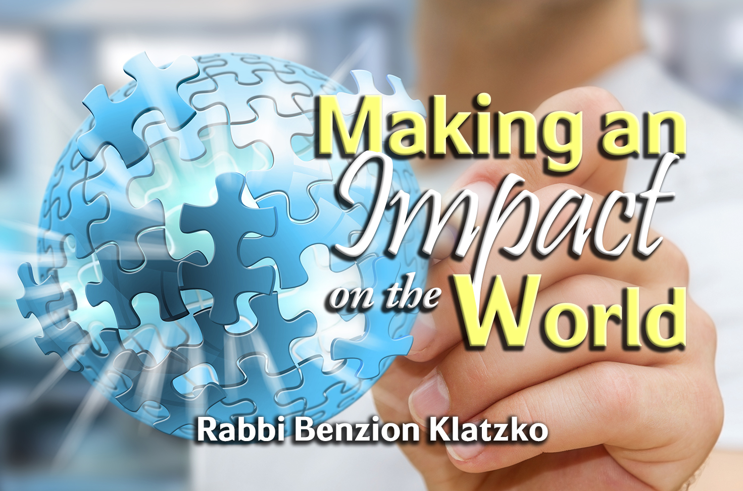 Photo of Making an Impact on the World