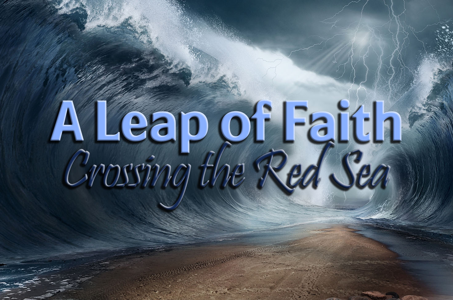 Photo of A Leap of Faith – Crossing the Red Sea