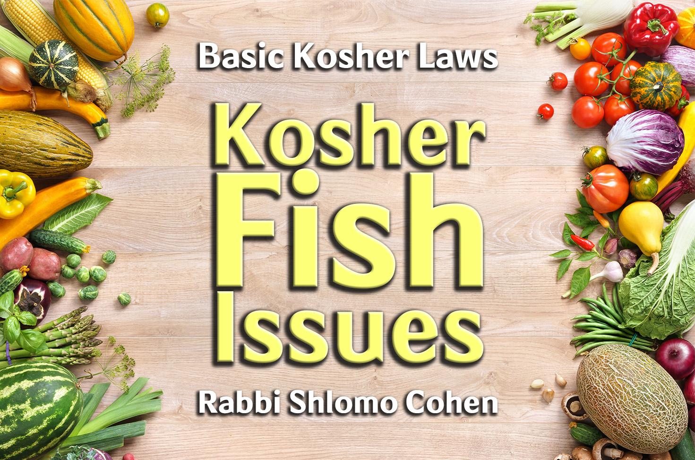 Photo of Kosher Fish Issues
