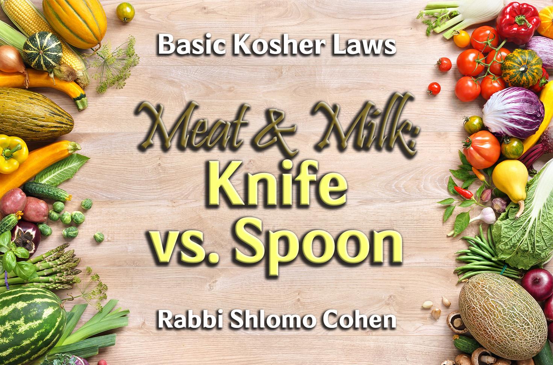 Photo of Meat & Milk – Knife vs. Spoon