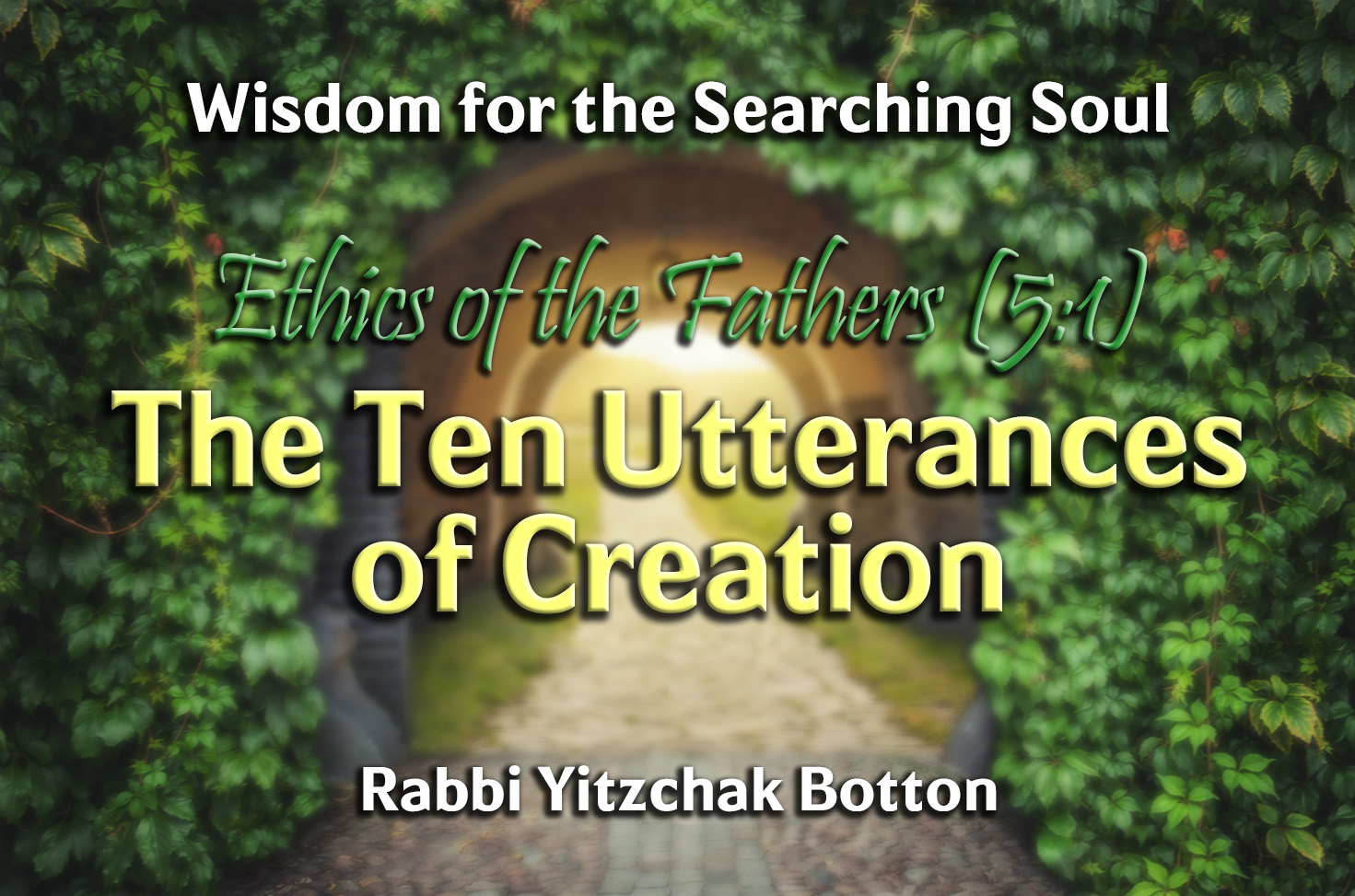 Photo of The Ten Utterances of Creation – Ethics of the Fathers (5:1)