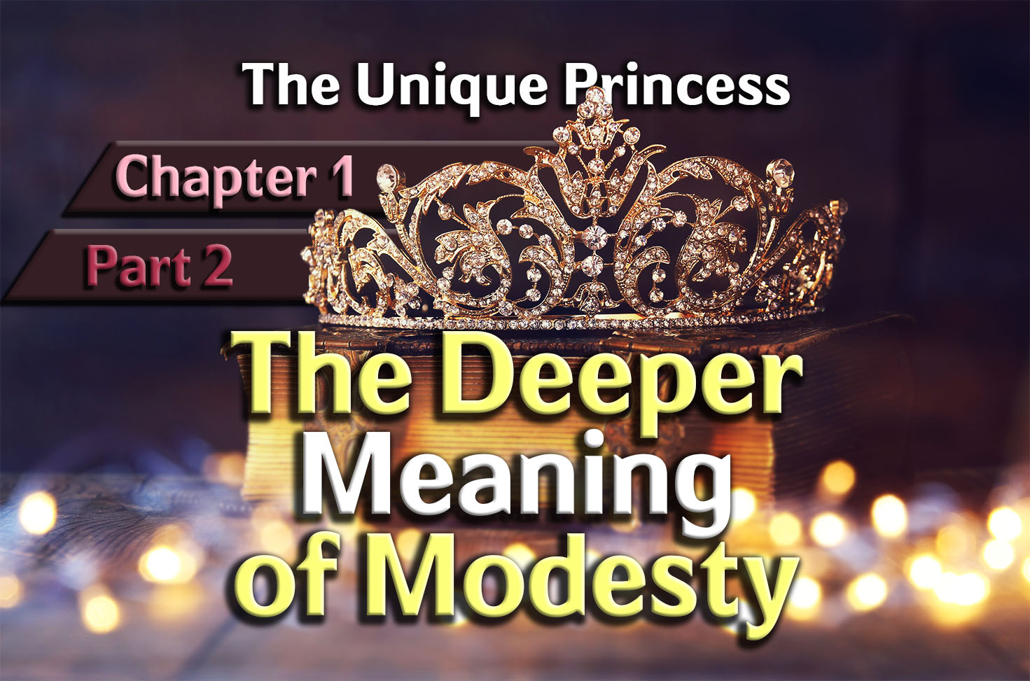 Photo of The Unique Princess – 01×02 – The Deeper Meaning of Modesty