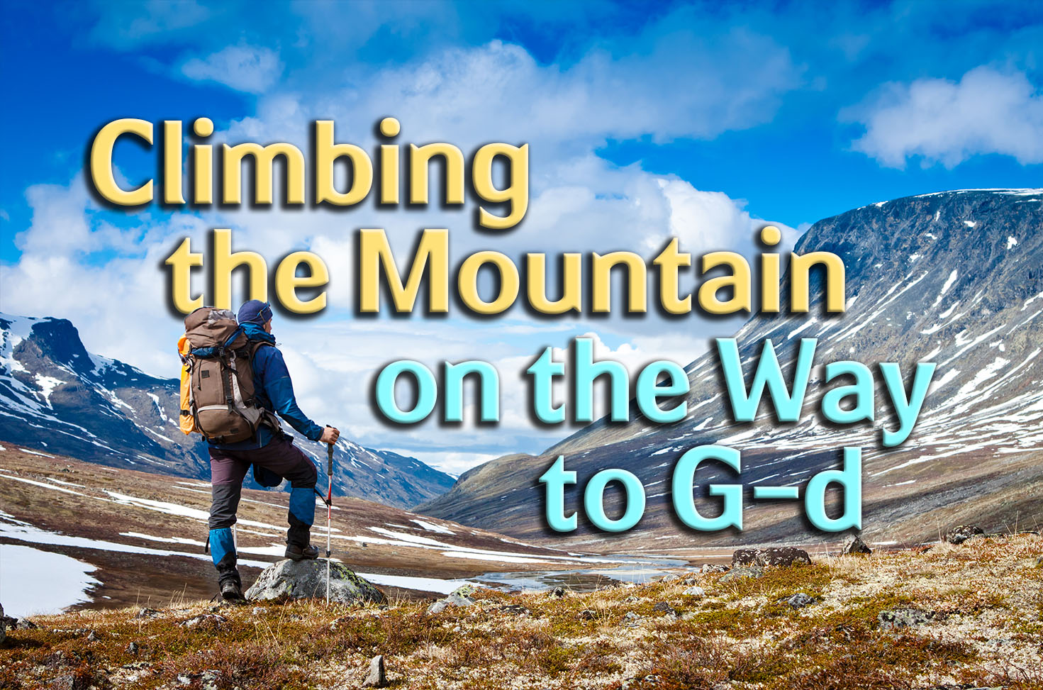 Photo of Climbing the Mountain on the Way to G-d