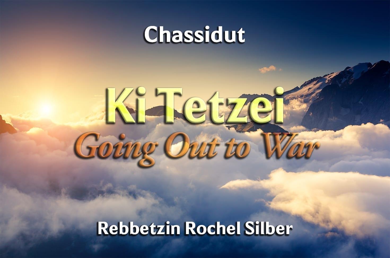 Photo of Parshat Ki Tetzei – Going Out to War