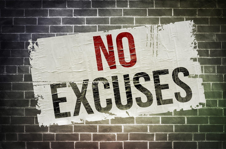 Photo of No Excuses!