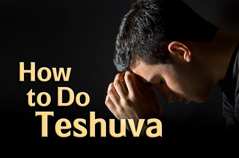 Photo of How to Do Teshuva