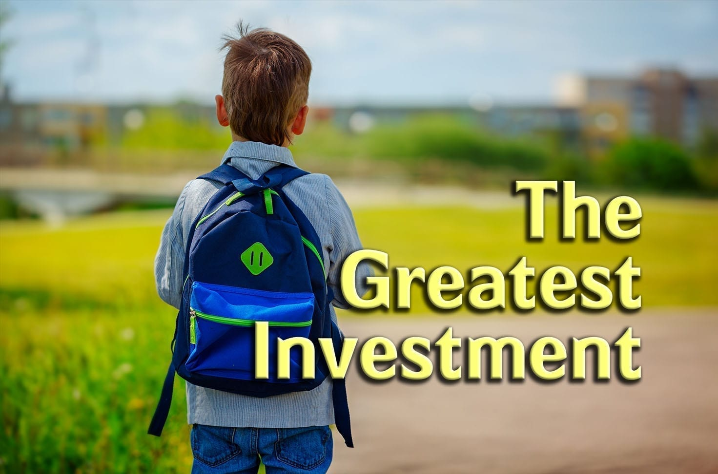 Photo of The Greatest Investment
