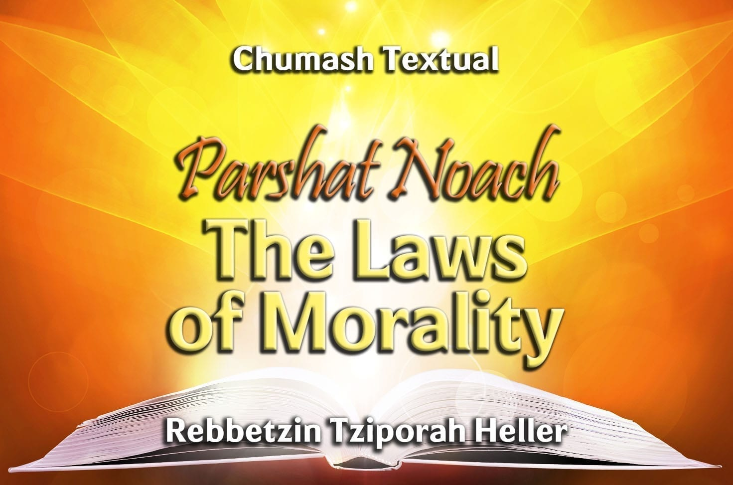 Photo of Parshat Noach – The Laws of Morality