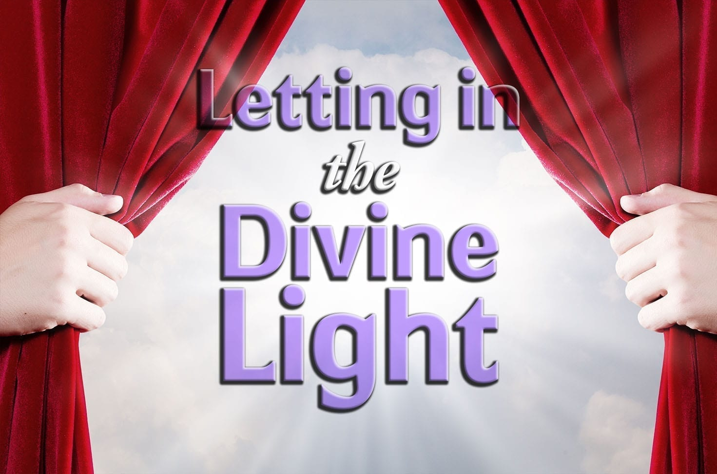 Photo of Letting in the Divine Light