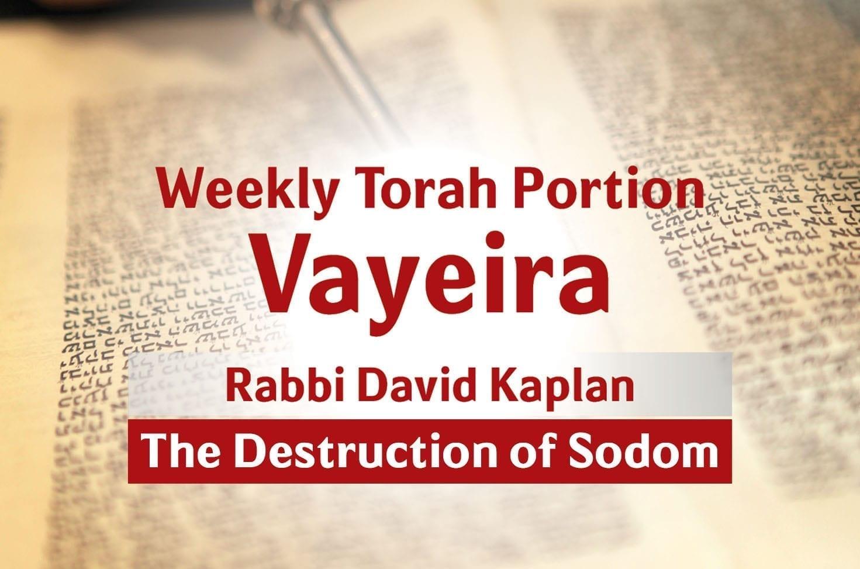 Photo of Parshat Vayeira – The Destruction of Sodom