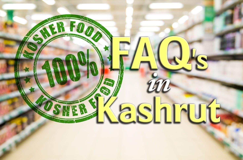 Photo of FAQ's in Kashrut