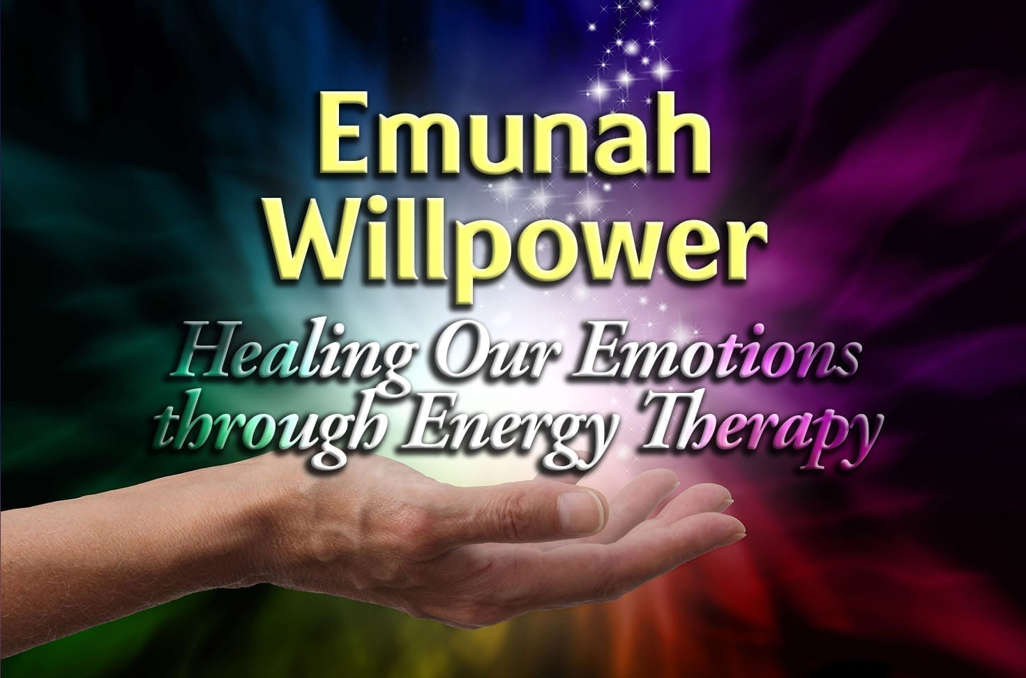 Photo of Emunah Willpower – Healing Our Emotions through Energy Therapy