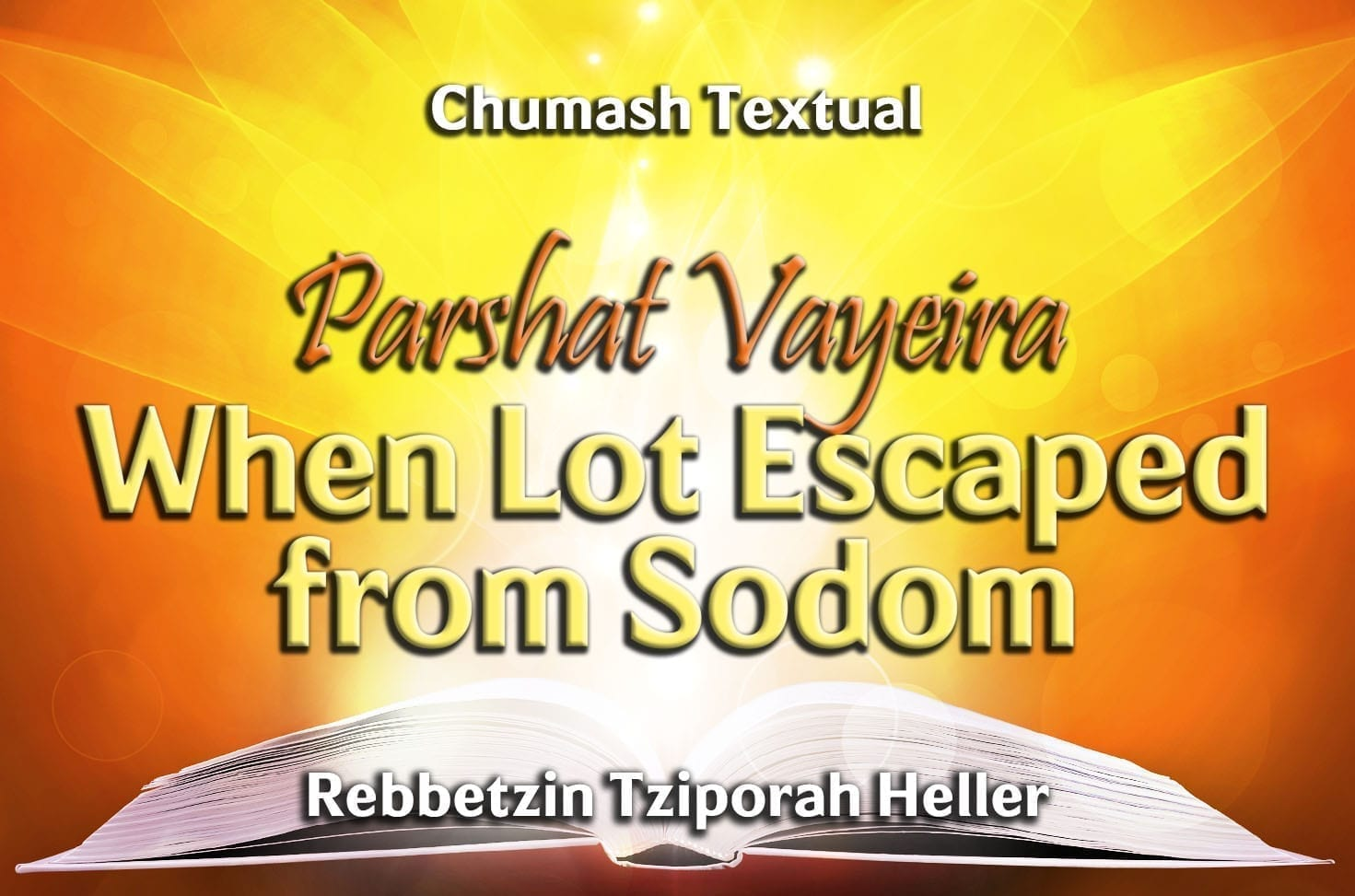 Photo of Parshat Vayeira – When Lot Escaped from Sodom