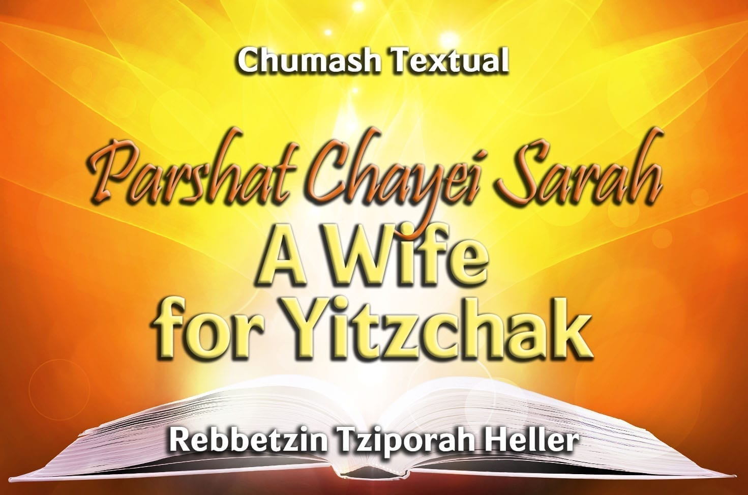 Photo of Parshat Chayei Sarah – A Wife for Yitzchak