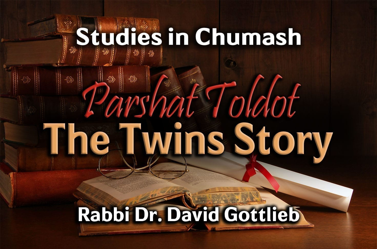 Photo of Parshat Toldot – The Twins Story