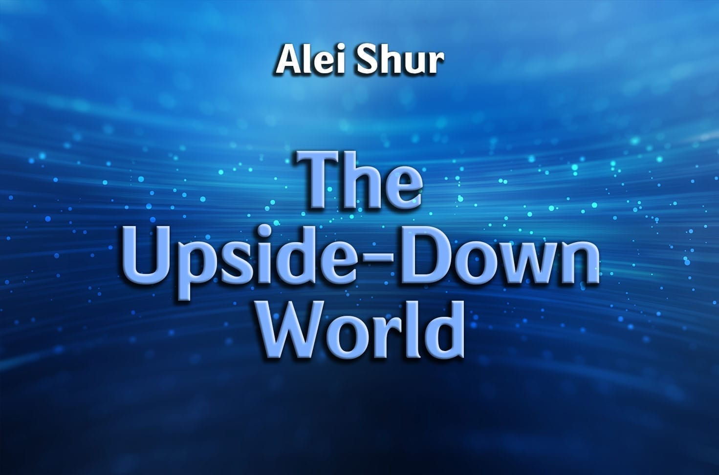Photo of The Upside-Down World