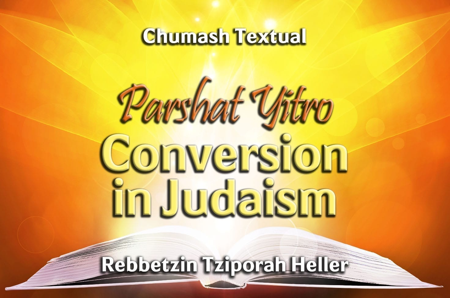 Photo of Parshat Yitro – Conversion in Judaism