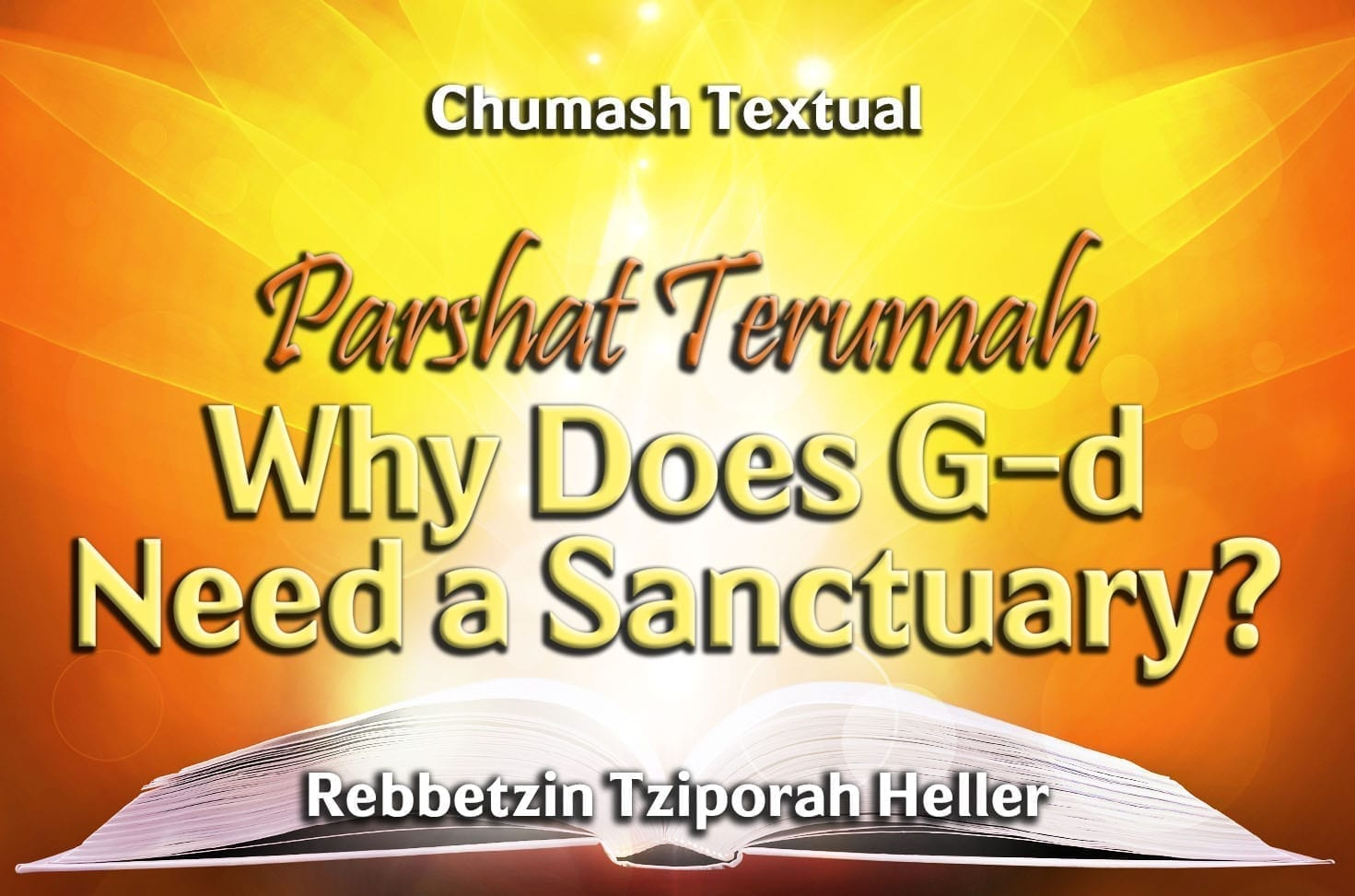 Photo of Parshat Terumah – Why Does G-d Need a Sanctuary?