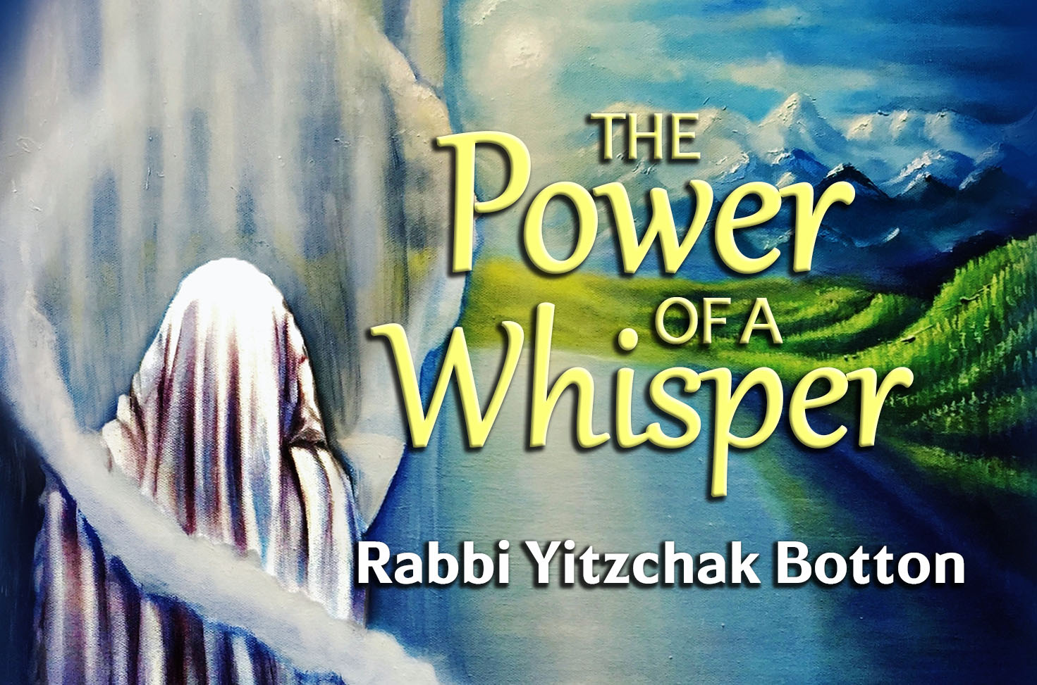 Photo of The Power of a Whisper
