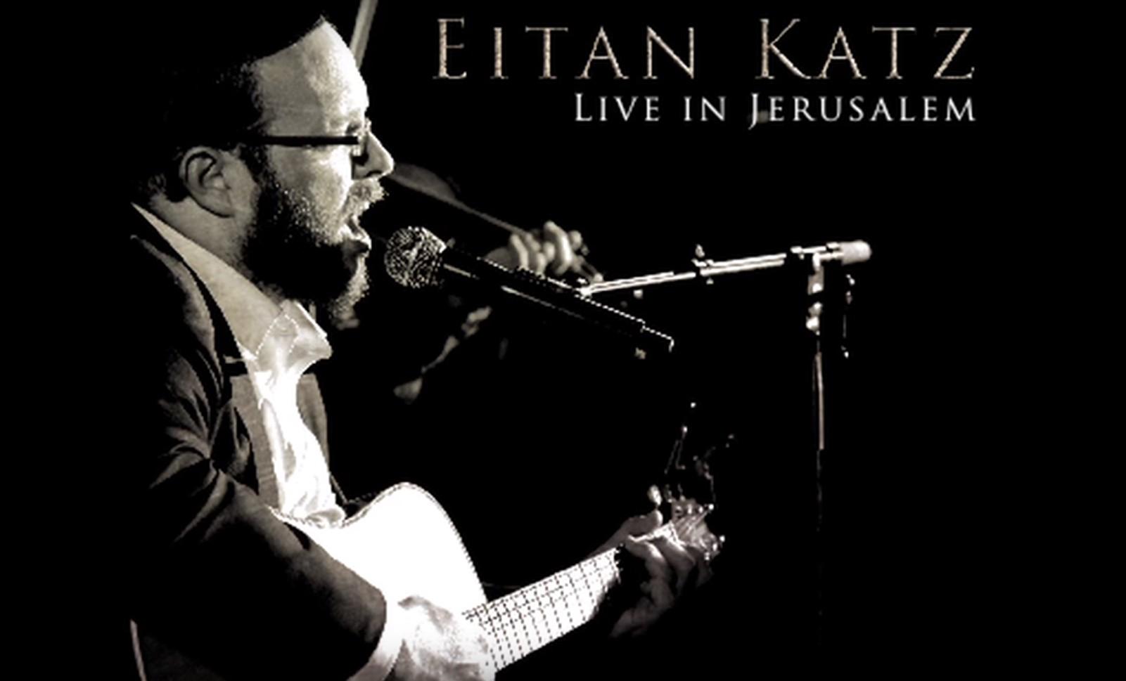 Photo of Be Inspired: L'maancha – Eitan Katz Live in Jerusalem