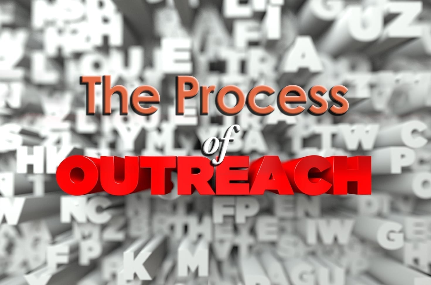 Photo of The Process of Outreach