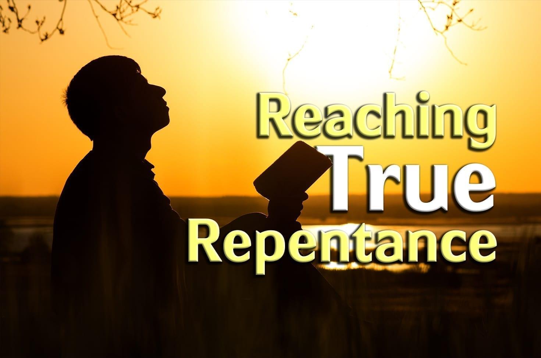 Photo of Reaching True Repentance