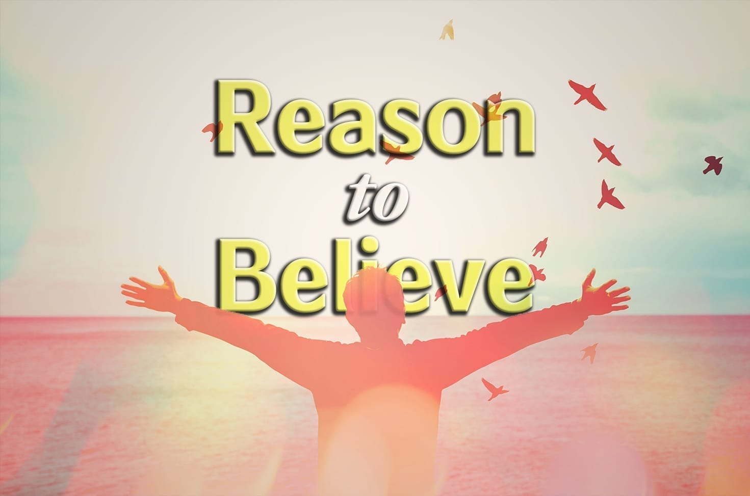 Photo of Reason to Believe
