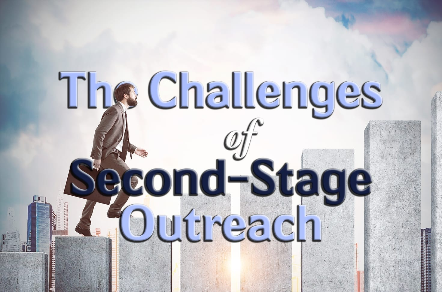 Photo of The Challenges of Second-Stage Outreach
