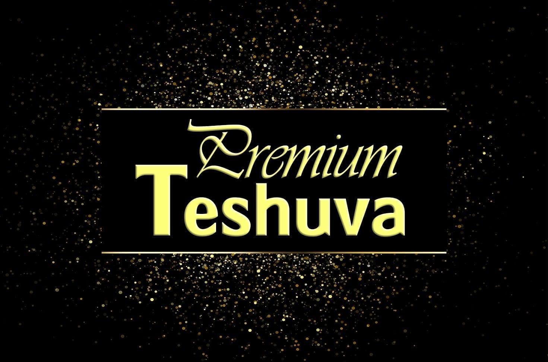 Photo of Premium Teshuva