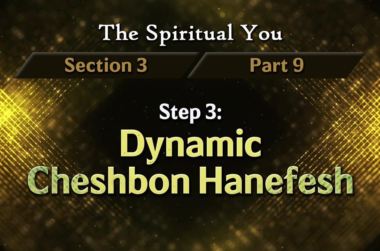 Photo of The Spiritual You – 03×09 – Step 3 – Dynamic Cheshbon Hanefesh