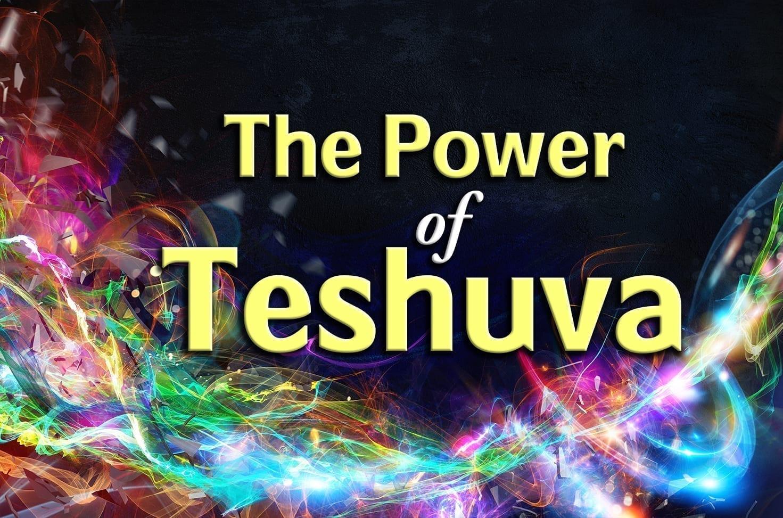 Photo of The Power of Teshuva
