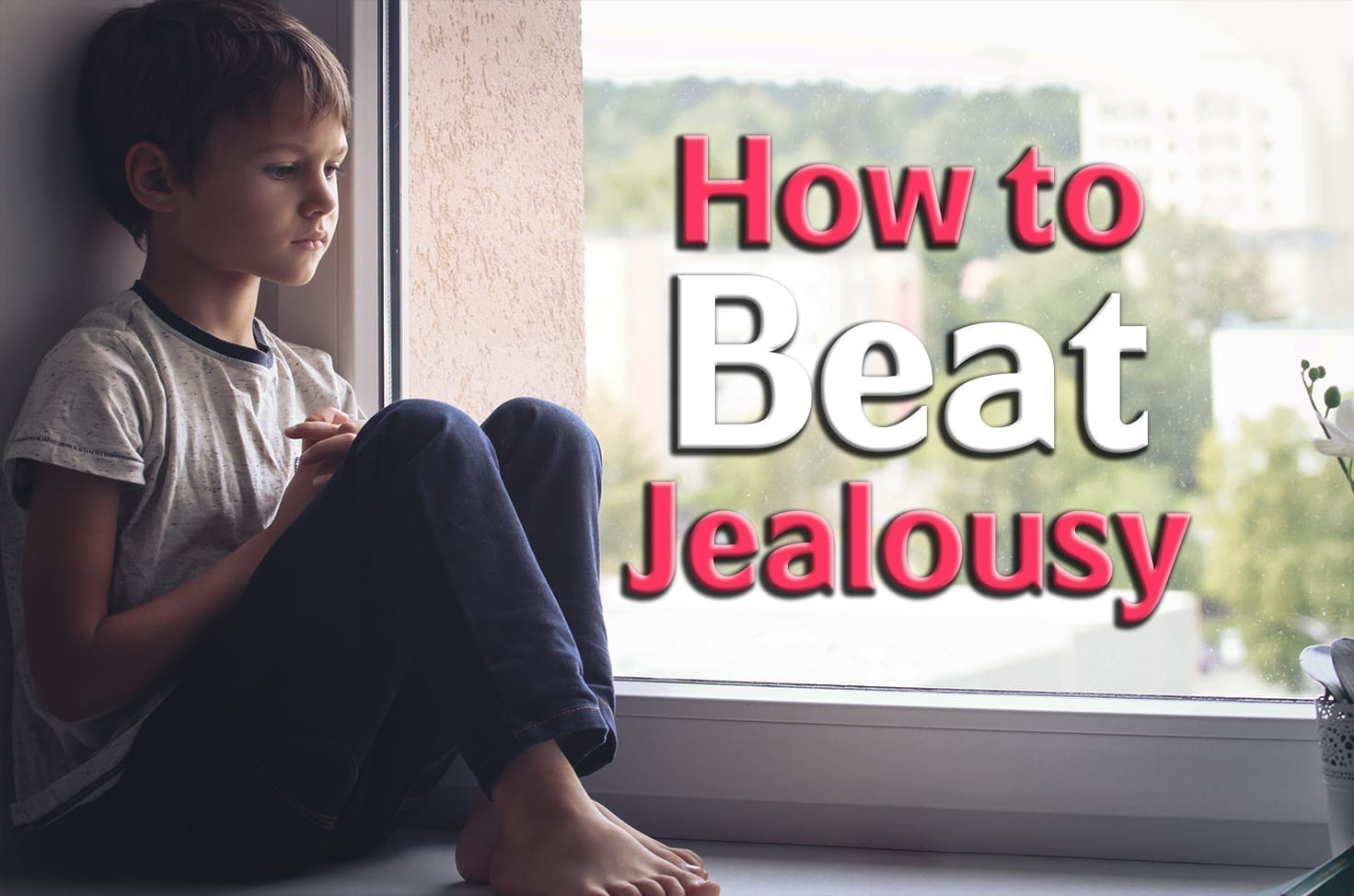 Photo of How to Beat Jealousy