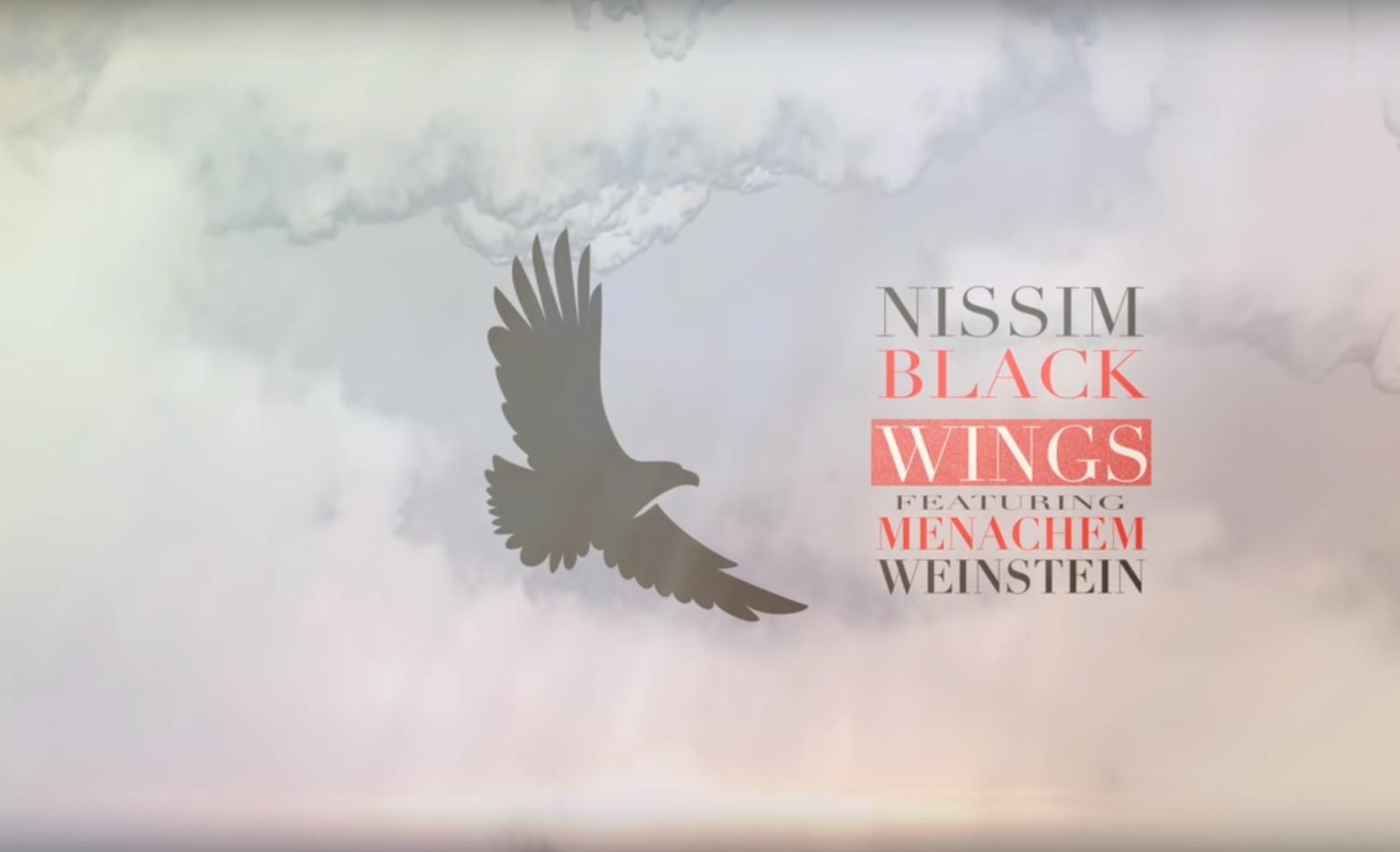 Photo of Nissim Black ft. Menachem Weinstein: Wings – New Release