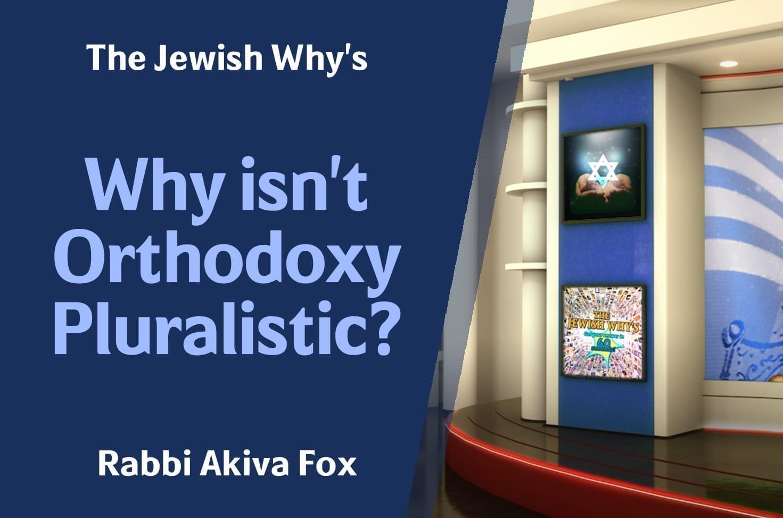 Photo of Why isn't Orthodoxy Pluralistic?