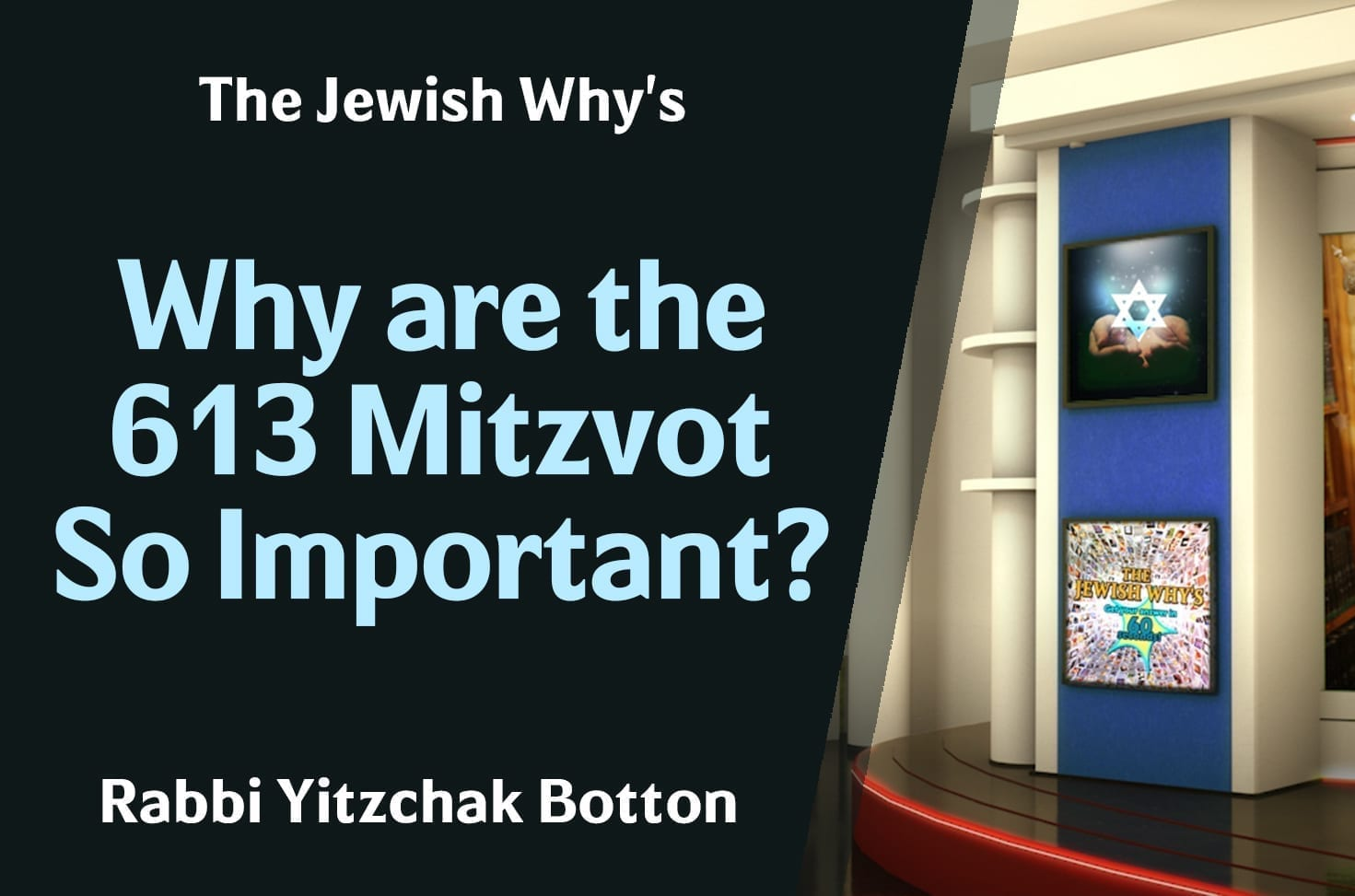 Photo of Why are the 613 Mitzvot So Important?