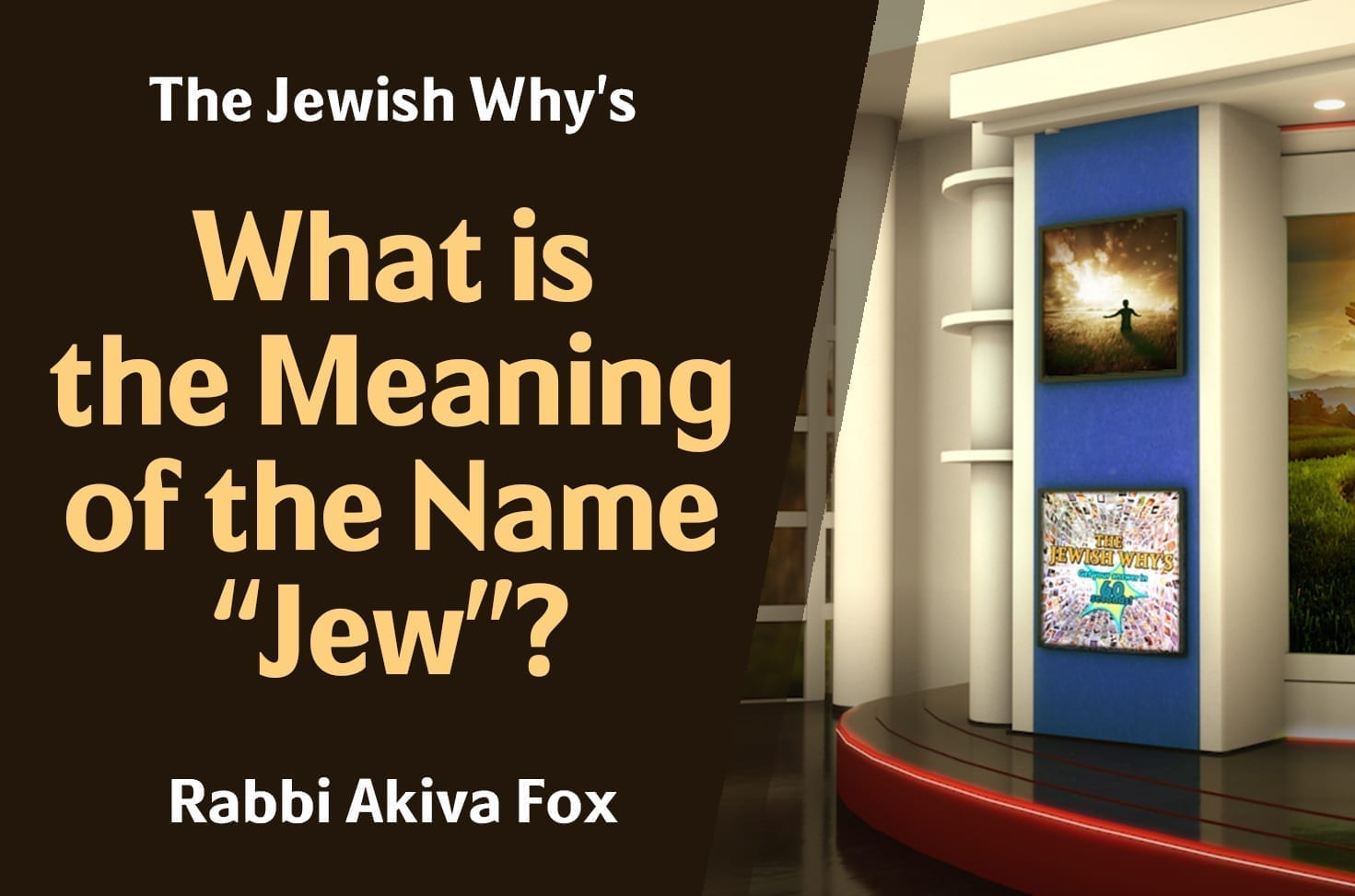 """Photo of What is the Meaning of the Name """"Jew""""?"""