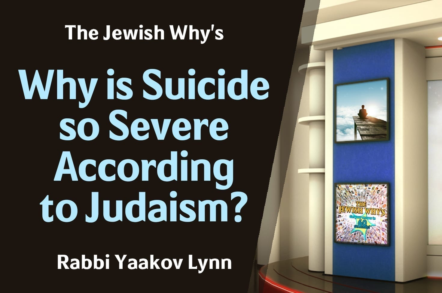 Photo of Why is Suicide so Severe According to Judaism?