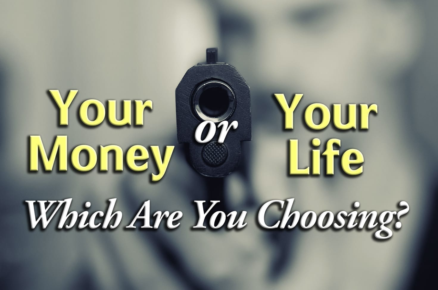 Photo of Your Money or Your Life – Which Are You Choosing?